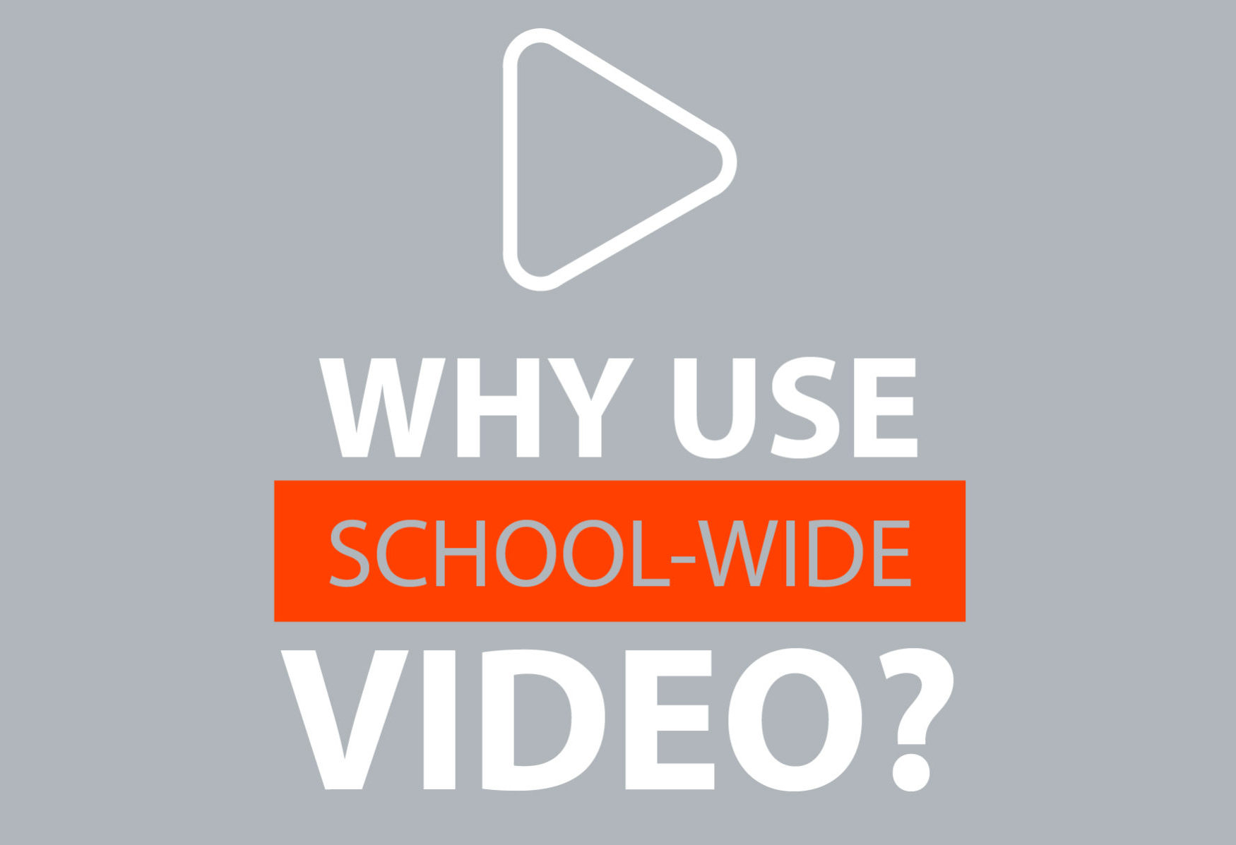 Why use classroom video—VIEWpath?